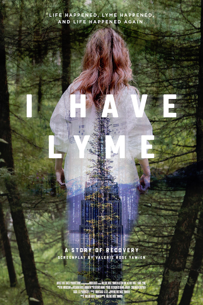 i have lyme, lyme disease, indie go-go, i have lyme the movie, valerie yawien