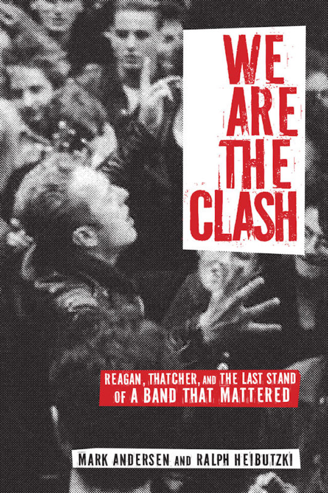 akashic books, the clash, we are the clash, mark andersen, ralph heibutski