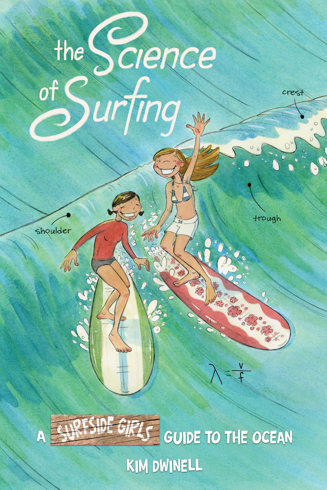 surfside girls, the science of surfing, kim dwinell, top shelf productions, s.t.e.a.m.